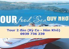 TOUR KỲ CO HÒN KHÔ 2020, Chương Trình 2 đảo (mã Tour QN05)